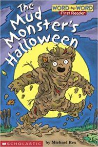 The Mud Monster's Halloween