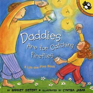 Daddies Are for Catching Fireflies